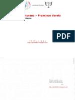 Humberto Maturana y Francisco Varela - El Arbol Del Conocimiento by Luis Vallester