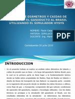 ANÁLISIS DE DIÁMETROS Y CAIDAS DE PRESIÓN EN