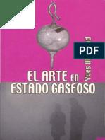 El Arte en Estado Gaseoso Completo