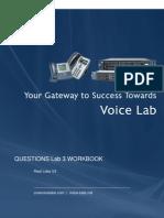 Cisco Voice Lab3_Jan_13_questions