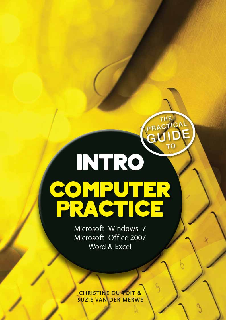 The practical guide to computer practice intro n4 office 2007 the practical guide to computer practice intro n4 office 2007 computer data storage inputoutput fandeluxe Gallery
