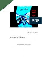 Emilio Diedo Serie (di) Ko(s)mike