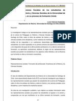 Las Representaciones Sociales de los estudiantes de Pedagogía en Historia y Ciencias Sociales de la Universidad de Santiago de Chile, en su proceso de formación inicial.