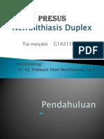 Presus Nefrolithiasis duplex