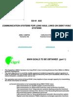 Communication Systems for Long Haul Links on 500kv Hvac Systems