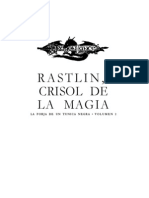 Weis, Margaret.  FORJA DE UN TÚNICA NEGRA, Volumen 2.  RAISTLIN, CRISOL DE LA MAGIA