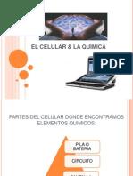 El Celular & La Quimica