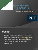 Refreshing Abortus