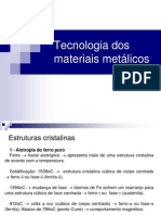 Aula 03 - Tecnologia dos materiais metálicos