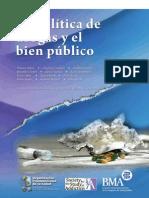 Las Politicas de Drogas y El Bien Publico