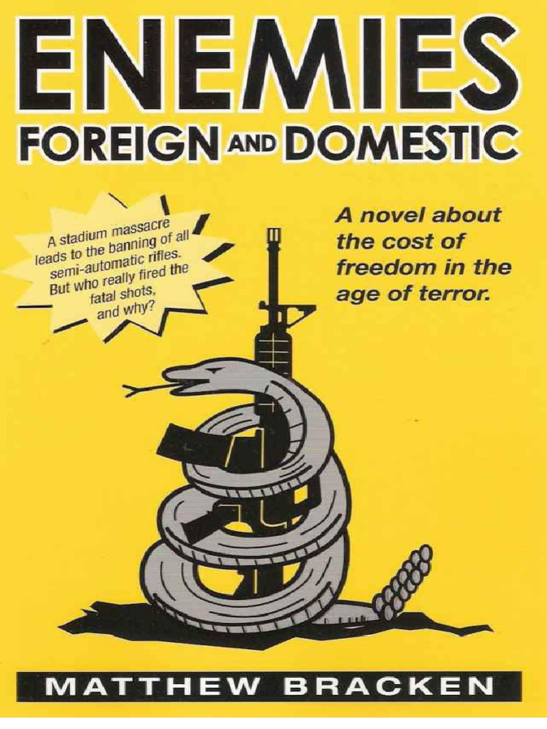 Matthew Bracken - [Enemies 01] - Enemies Foreign and Domestic (PDF