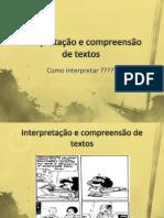 Interpretação e Compreensão de Textos