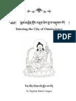 Jigme Lingpa City Entering The City of Omniscience