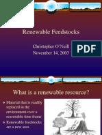 Renewable Feedstocks