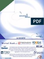Presentazione della Società Aerospaziale Mediterranea S.c.r.l