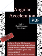 Physics Angular Acceleration Daniel H and Jayson