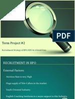 termproject2recruitmentinbporetail-120919093953-phpapp01