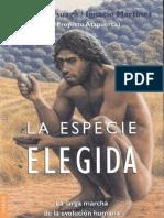 La Especie Elegida - Juan Luis Arsuaga, Ignacio Martinez