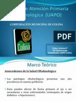 Unidad de Atención Primaria Oftalmológica  (UAPO)