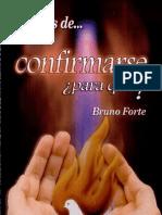 ¿'Confirmarse'...Para Qué!! (Bruno Forte)