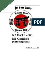 KARATE-DO, Mí Camino (Autobiografía). Editado y revisado by Leopoldo Muñoz Orozco