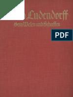 Ludendorff, Dr. Mathilde - Erich Ludendorff, Sein Wesen Und Schaffen; Ludendorffs Verlag, 1938,