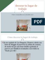 Cómo decorar tu lugar de trabajo-Alejandra Mónica Silvera