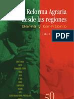 La Reforma Agraria desde las regiones. Tierra y territorio. John D. Vargas Vega (Editor).pdf