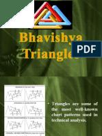 Bhavishya - Triangles