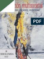 La Condicion multisocietal multiculturalidad, pluralismo, modernidad.Luís Tapia.pdf