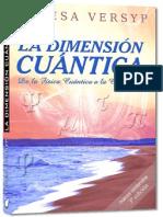 La Dimensión Cuántica, de la fisica cuántica a la conciencia 3a- Edición [INDICE]