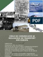 Caile de Comunicatie Si Transporturile Din Europa