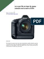 Canon Renueva Por Fin Su Tope de Gama DSLR Profesional Con La Nueva EOS