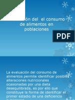 Evaluación del  el consumo de alimentos en poblaciones