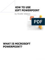 RicelleVelasco - How to Use MS PowerPoint 2010