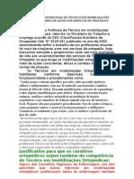 COMPETÊNCIAS PROFISSIONAIS DO TÉCNICO EM IMOBILIZAÇÕES ORTOPÉDICAS NA ÁREA DE SAÚDE NOS SERVIÇOS DE TRAUMATO