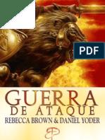 Guerra de Ataque - Rebecca Brown & Daniel Yode