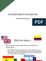 Spanish Pronunciation 101