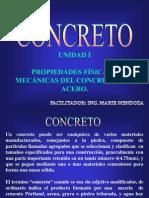 UNIDAD I. PROPIEDADES FÍSICAS Y MECÁNICAS DEL CONCRETO Y EL ACERO.