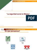 1 La Seguridad Social en Mexico