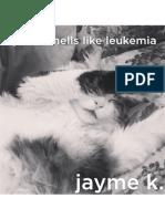 my cat smells like leukemia