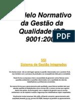 Modelo Normativo da Gestão da Qualidade ISO 9001a