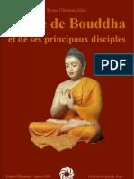Bouddha Vie de Bouddha Et de Ses Principaux Disciples
