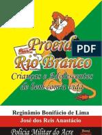 Proerd Rio Branco - Crianças e Adolescentes de Bem Com a Vida
