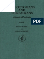 Adanir, f. & Faroqhi, s. (Eds)_2002_the Ottomans and the Balkans - A Discussion of Historiography