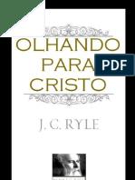 Olhando Para Jesus - J. C. Ryle