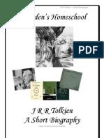 J R R Tolkien ~ A Short Biography, Donnette E Davis, St Aiden's Homeschool