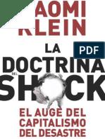 La Doctrina Del Shock - El Auge Del Capitalismo Del Desastre. Naomi Klein