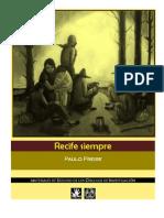 Paulo Freire. Recife Siempre