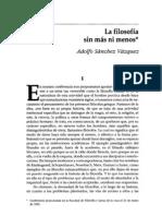 La filosofía sin más ni menos. Adolfo Sánchez Vázquez.